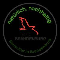 Signet natürlich. nachhaltig. Baukultur in Brandenburg.